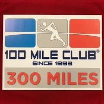 300 MILE Celebration Sign