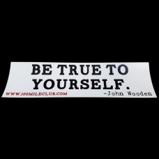 Be True to Yourself Sticker