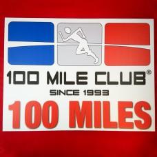 100 MILE Celebration Sign